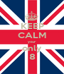 KEEP CALM your only 8 - Personalised Poster A1 size