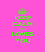KEEP CALM YUVI LOVES YOU - Personalised Poster A1 size