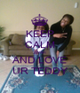 KEEP CALM ZIYAH AND LOVE UR TEDDY - Personalised Poster A1 size