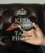KEEP CANON AND TAKE PHOTO' - Personalised Poster A1 size
