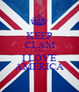 KEEP CLAM AND I LOVE AMERICA - Personalised Poster A1 size