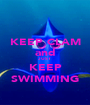 KEEP CLAM and JUST  KEEP SWIMMING - Personalised Poster A1 size