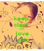 keep  clam  and  love you - Personalised Poster A1 size