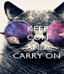 KEEP     CON         AND    CARRY ON - Personalised Poster A1 size