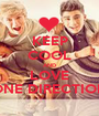 KEEP COOL AND LOVE ONE DIRECTION - Personalised Poster A1 size