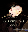 KEEP COOL AND SAY; GD ömrümü  yedin - Personalised Poster A1 size