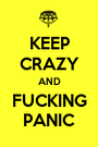 KEEP CRAZY AND FUCKING PANIC - Personalised Poster A1 size