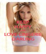 KEEP HAPPY AND LOVE LINGERIE DARLING - Personalised Poster A1 size