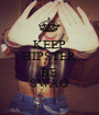 KEEP HIPSTER AND BE SWAG - Personalised Poster A1 size