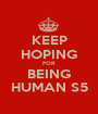 KEEP HOPING FOR BEING HUMAN S5 - Personalised Poster A1 size