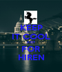 KEEP IT COOL JUST FOR HIREN - Personalised Poster A1 size