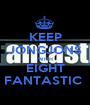 KEEP JONGJONS WITH EIGHT FANTASTIC  - Personalised Poster A1 size