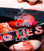 KEEP LIVE AND NO LIES - Personalised Poster A1 size