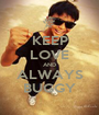KEEP LOVE AND ALWAYS BUGGY - Personalised Poster A1 size