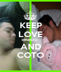 KEEP LOVE ERNESTO  AND COTO - Personalised Poster A1 size
