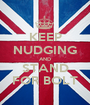 KEEP NUDGING AND STAND FOR BOLT - Personalised Poster A1 size