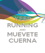 KEEP RUNNING AND MUEVETE CUERNA - Personalised Poster A1 size