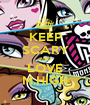 KEEP SCARY AND LOVE M.HIGH - Personalised Poster A1 size