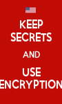 KEEP SECRETS AND USE ENCRYPTION - Personalised Poster A1 size