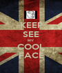 KEEP SEE MY COOL FACE - Personalised Poster A1 size