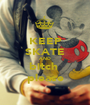 KEEP SKATE AND bitch  please - Personalised Poster A1 size