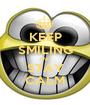 KEEP SMILING AND STAY CALM - Personalised Poster A1 size