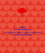 KEEP SPONTANEOUS  AND OUR LOVE WILL LAST FOREVER LOVE CATRIONA - Personalised Poster A1 size