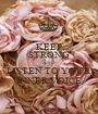 KEEP STRONG AND LISTEN TO YOUR INNER VOICE - Personalised Poster A1 size