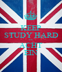 KEEP STUDY HARD IN ACHT EIN - Personalised Poster A1 size