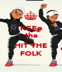 KEEp the riley HIT THE FOLK - Personalised Poster A1 size