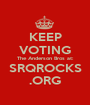 KEEP VOTING The Anderson Bros at: SRQROCKS .ORG - Personalised Poster A1 size