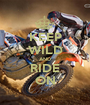 KEEP WILD AND RIDE ON - Personalised Poster A1 size