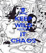 KEEP WILD BECAUSE IT CHAOS - Personalised Poster A1 size