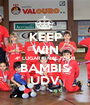 KEEP WIN 4º LUGAR FINAL FOUR BAMBIS UDV - Personalised Poster A1 size
