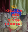 KHALSA   AID FATEH SINGH HUNDAL - Personalised Poster A1 size