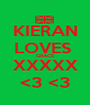 KIERAN LOVES  GRACE XXXXX <3 <3 - Personalised Poster A1 size