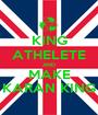 KING ATHELETE AND MAKE KARAN KING - Personalised Poster A1 size