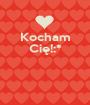 Kocham Cię!:*    - Personalised Poster A1 size