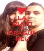 LA MULTI ANI DRAGUL MEU - Personalised Poster A1 size