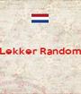 Lekker Random   - Personalised Poster A1 size