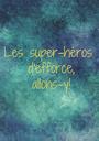 Les super-héros  d'efforce,  allons-y! - Personalised Poster A1 size