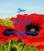 LEST WE FORGET ON REMEMBRANCE DAY - Personalised Poster A1 size
