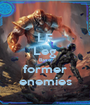 LF Leg Base former enemies - Personalised Poster A1 size