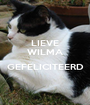 LIEVE WILMA  GEFELICITEERD  - Personalised Poster A1 size
