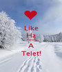 Like Ha Varod A Telet! - Personalised Poster A1 size