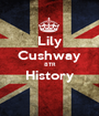 Lily Cushway 8TR History  - Personalised Poster A1 size