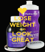 LOSE WEIGHT AND LOOK  GREAT - Personalised Poster A1 size