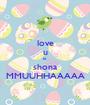 love u le shona MMUUHHAAAAA - Personalised Poster A1 size