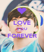 LOVE YOU FOREVER  - Personalised Poster A1 size
