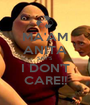 MA'AM ANITA SAY'S I DON'T CARE!! - Personalised Poster A1 size
